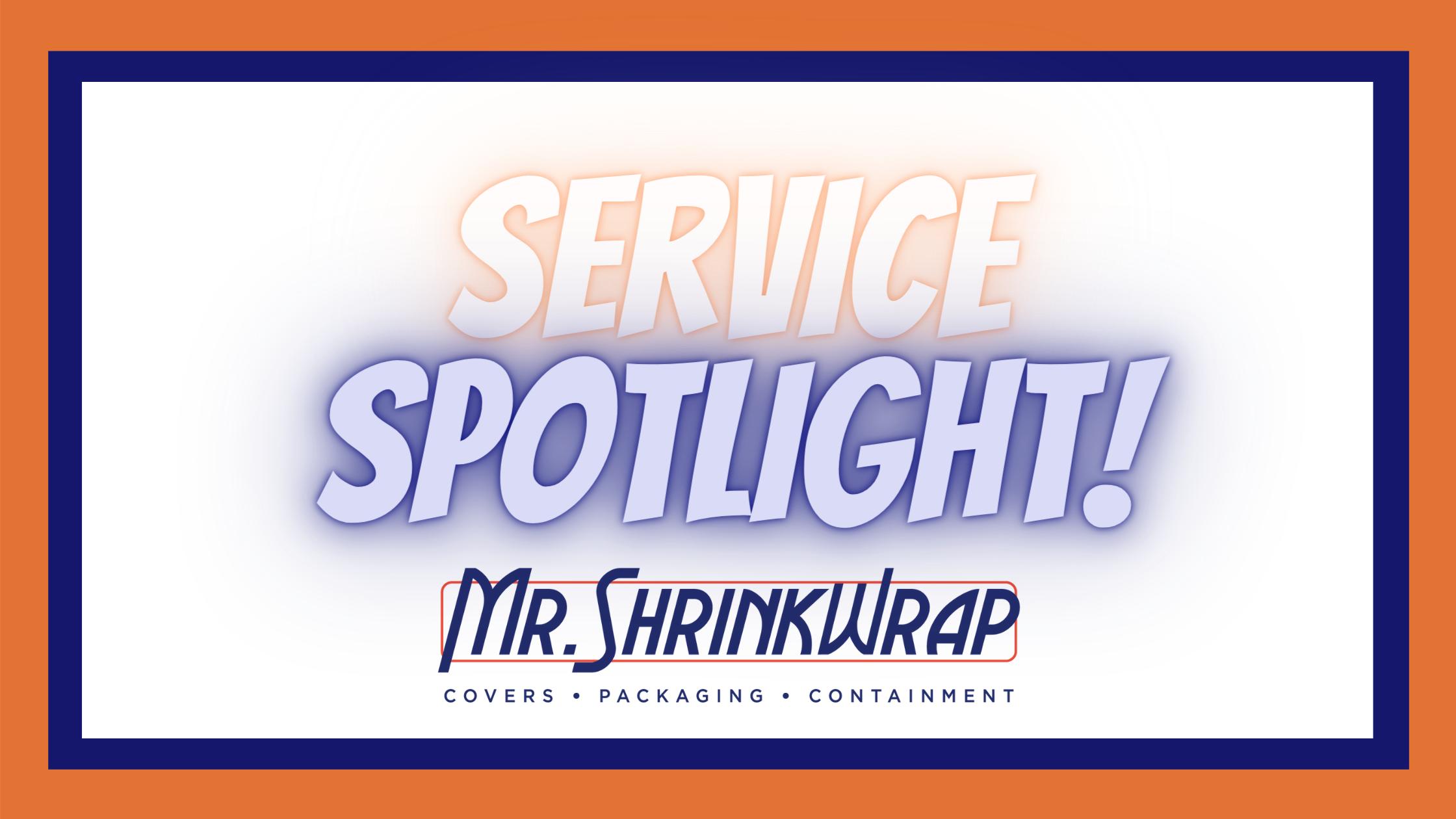 Service Spotlight