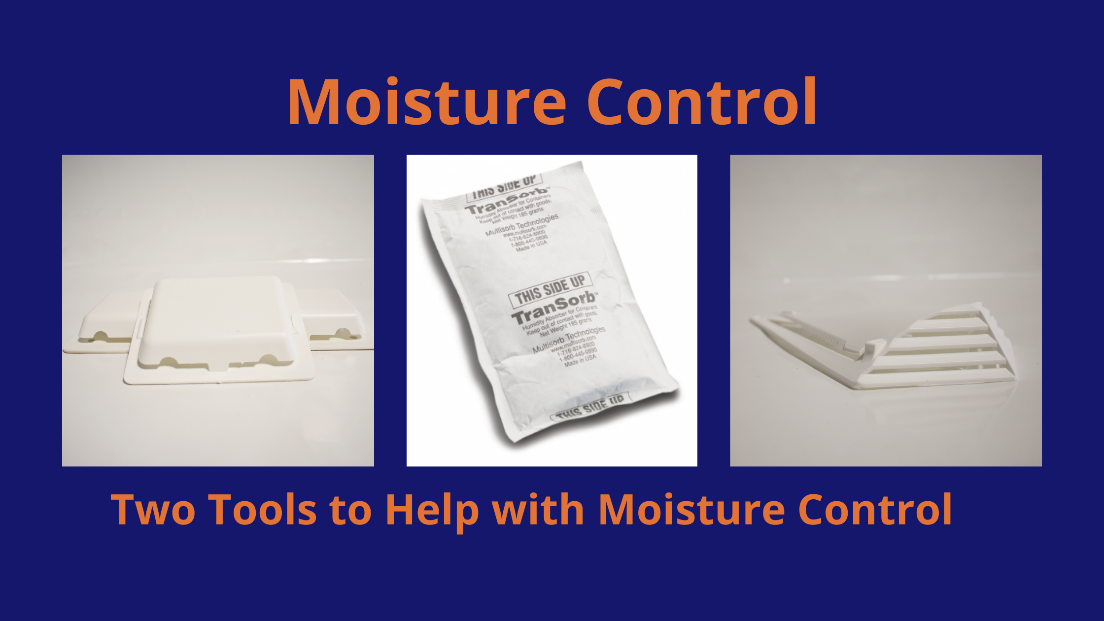 Moisture Control Tools