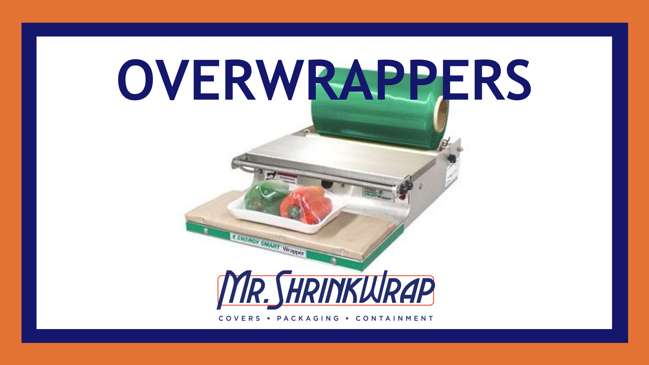 Overwrappers