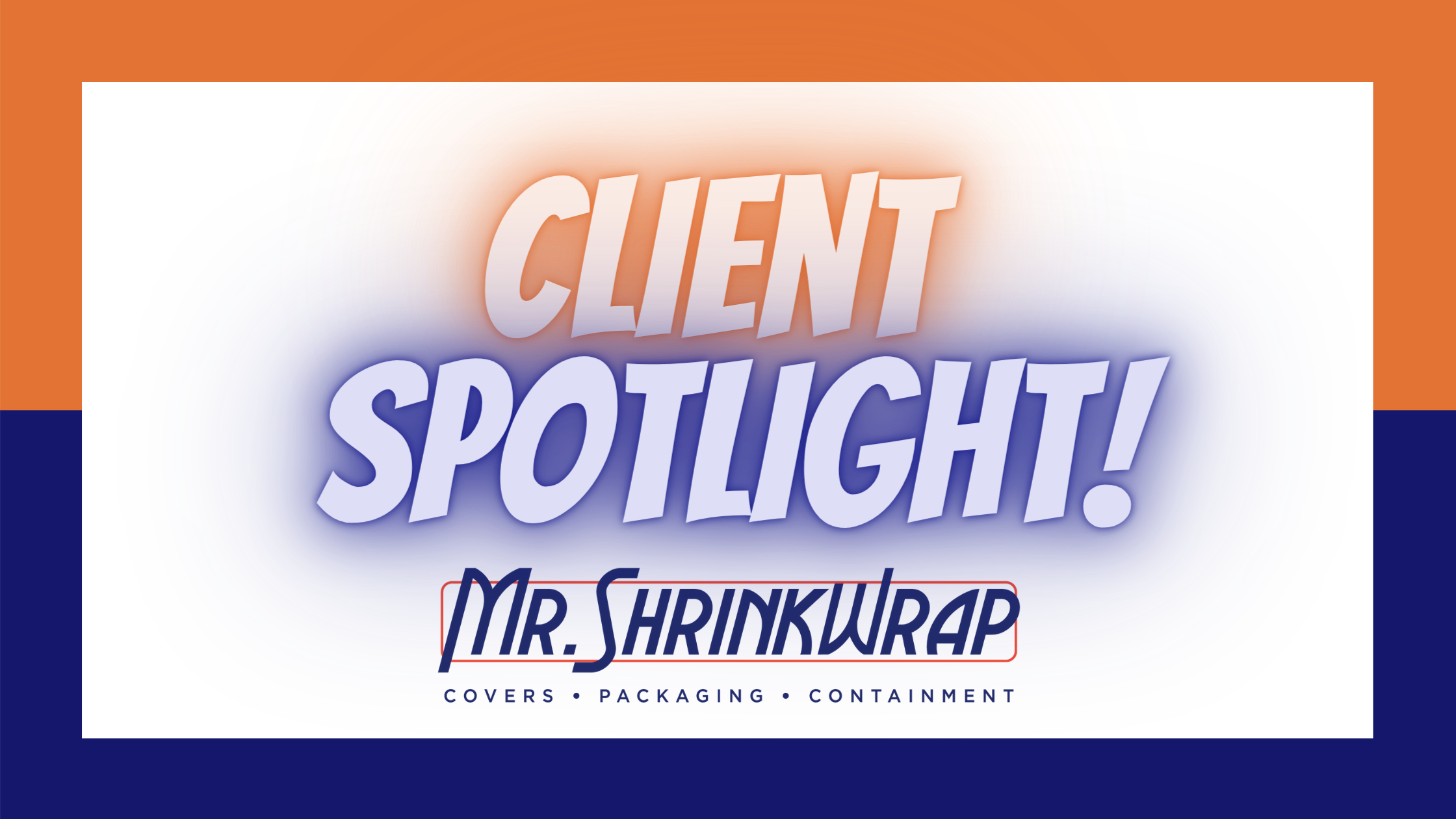 Client Spotlight!